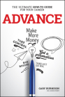 Advance: The Ultimate How-To Guide for Your Career Cover Image