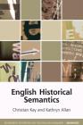 English Historical Semantics (Edinburgh Textbooks on the English Language - Advanced) Cover Image