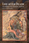 Life after Death According to the Orthodox Tradition Cover Image