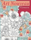 Art nouveau flowers: Vintage Greyscale Coloring book for adults Cover Image