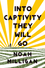 Into Captivity They Will Go Cover Image