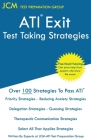 ATI Exit Test Taking Strategies: Free Online Tutoring - New 2020 Edition - The latest strategies to pass your ATI Exit Exam. Cover Image