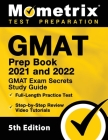 GMAT Prep Book 2021 and 2022 - GMAT Exam Secrets Study Guide, Full-Length Practice Test, Includes Step-by-Step Review Video Tutorials: [5th Edition] Cover Image