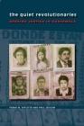 The Quiet Revolutionaries: Seeking Justice in Guatemala Cover Image