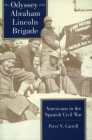 Odyssey of the Abraham Lincoln Brigade: Americans in the Spanish Civil War Cover Image