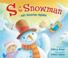 S Is for Snowman: God's Wintertime Alphabet Cover Image