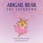 Abigail Bear - The Lockdown Cover Image