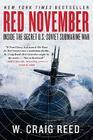 Red November: Inside the Secret U.S.-Soviet Submarine War Cover Image