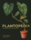 Plantopedia: The Definitive Guide to Houseplants Cover Image