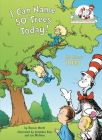 I Can Name 50 Trees Today!: All About Trees (Cat in the Hat's Learning Library) Cover Image