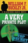 A Very Private Plot (Blackford Oakes Mysteries) Cover Image