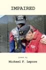 Impaired: The Continuing Crisis for Vietnam Veterans Cover Image