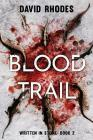 Blood Trail: Written In Stone Book 2 Cover Image