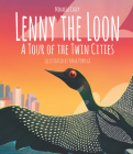 Lenny the Loon: A Tour of the Twin Cities Cover Image