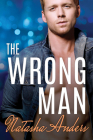 The Wrong Man (Alpha Men #3) Cover Image