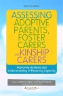 Assessing Adoptive Parents, Foster Carers and Kinship Carers: Improving Analysis and Understanding of Parenting Capacity Cover Image