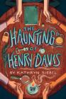The Haunting of Henry Davis Cover Image