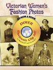 Victorian Women's Fashion Photos [With CDROM] (Dover Electronic Clip Art) Cover Image