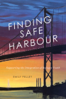 Finding Safe Harbour: Supporting Integration of Refugee Youth (McGill-Queen's Refugee and Forced Migration Studies Series #8) Cover Image