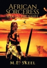 African Sorceress: War on the Sahel Cover Image