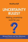 Uncertainty Rules?: Making Uncertainty Work for You Cover Image