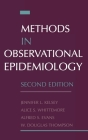 Methods in Observational Epidemiology (Monographs in Epidemiology and Biostatistics #26) Cover Image
