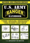 U.S. Army Ranger Handbook: Revised and Updated Edition (US Army Survival) Cover Image