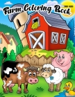 Farm Coloring Book For Kids: Farm Activity Book Fun Include Animals (Pig, Cow, Goat, Sheep, Horse and More!) Cover Image