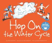 Hop on the Water Cycle (Water All Around Us) Cover Image