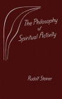 The Philosophy of Spiritual Activity Cover Image