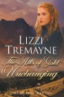 The Hills of Gold Unchanging Cover Image