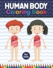 Human Body Coloring Book For Kids: Human Body Coloring & Activity book for kids Kids Anatomy Coloring Book. Physiology Coloring Book for kids. Human B Cover Image