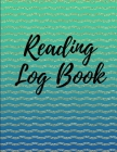 Reading Log Book: Reading Tracker Journal Gifts for Book Lovers Reading Record Book Cover Image