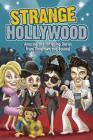 Strange Hollywood (Strange Series) Cover Image