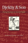 Djekhy & Son: Doing Business in Ancient Egypt Cover Image