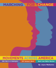 Marching for Change: Movements Across America Cover Image