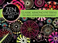 Zen Scratch Art: Classic Kimono Patterns Cover Image