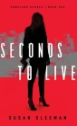 Seconds to Live (Homeland Heroes #1) Cover Image