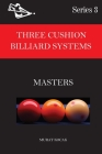 Three Cushion Billiard Systems: Masters Cover Image