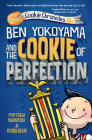 Ben Yokoyama and the Cookie of Perfection (Cookie Chronicles #3) Cover Image