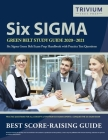 Six Sigma Green Belt Study Guide 2020-2021: Six Sigma Green Belt Exam Prep Handbook with Practice Test Questions Cover Image
