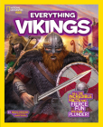 National Geographic Kids Everything Vikings: All the Incredible Facts and Fierce Fun You Can Plunder Cover Image