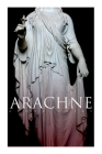 Arachne: A Tale of Ancient Egypt (Historical Romance) Cover Image