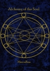 Alchemy of the Soul: A collection of poetry Cover Image