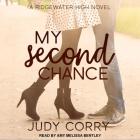 My Second Chance Lib/E: Ridgewater High Romance Book 4 Cover Image