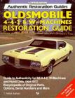 Oldsmobile 4-4-2 and W-Machine: Restoration Guide Cover Image