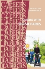 Careers With Theme Parks Cover Image
