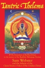 Tantric Thelema: and The Invocation of Ra-Hoor-Khuit in the manner of the Buddhist Mahayoga Tantras Cover Image