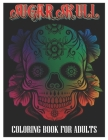 Sugar Skulls Coloring Book for Adults: 100 Plus Designs Inspired by Día de Los Muertos Skull Day of the Dead Easy Patterns for Anti-Stress and Relaxat Cover Image