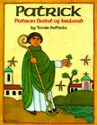Patrick: Patron Saint of Ireland Cover Image